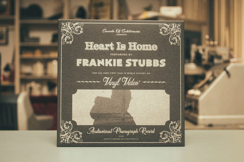 Frankie Stubbs: Heart is Home § Vinyl Video
