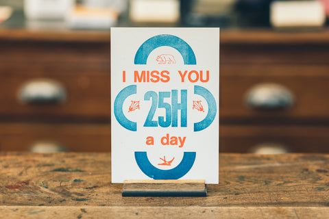 "Letterpress Postcard ""miss you 25hrs"""