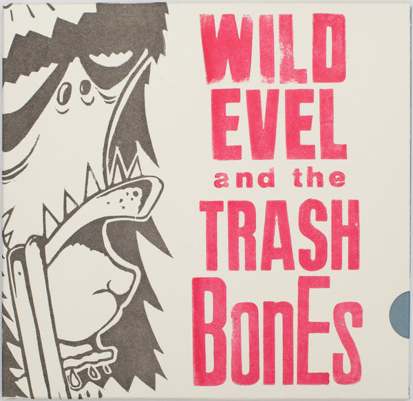 EDITION 77 § #2 WILD EVEL & THE TRASHBONES