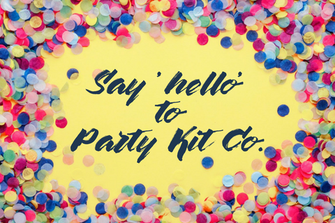 Say 'HELLO' to Party Kit Co.!
