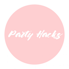 Awesome Party hacks and party tips from Party Kit Company