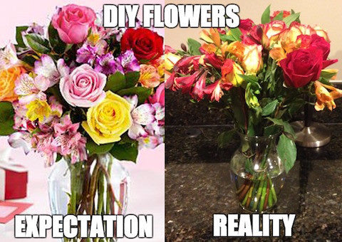 DIY floral arrangement fails