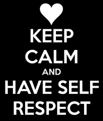 Self respect is important