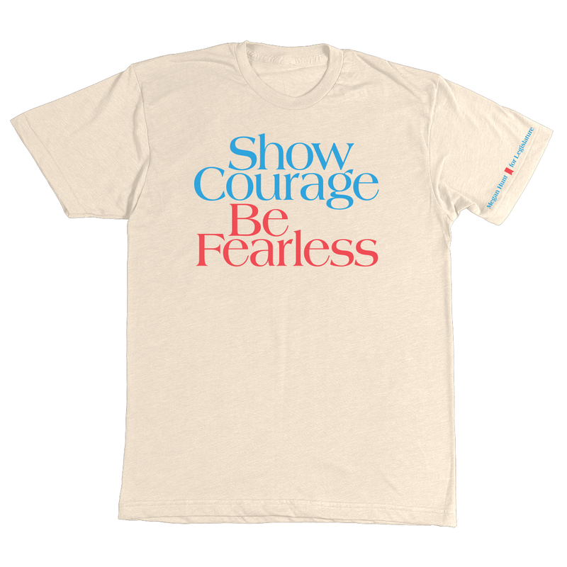 Show Courage Tee