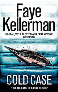 Cold Case (Peter Decker and Rina Lazarus Series, Book 17) [Paperback] Kellerman, Faye by Faye, Kellerman, 2009