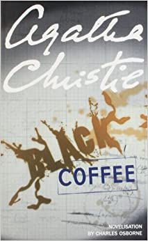 Black Coffee [Paperback] Christie, Agatha by Agatha Christie, 2002