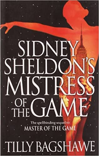 Sidney Sheldon�s Mistress of the Game [Paperback] Sheldon, Sidney and Bagshawe, Tilly by Singh Simon, 2009