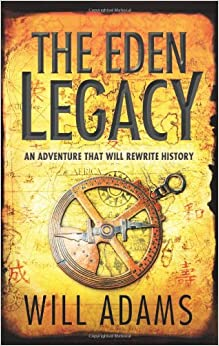 The Eden Legacy [Paperback] Adams, Will by Will Durant, 2010