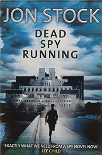 Dead Spy Running [Paperback] Stock, Jon by James, Jonathan D, 2010