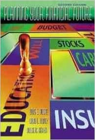 Planning Your Financial Future (The Dryden Press Series in Finance) [Hardcover] Boone, Louis E.; Kurtz, David L. and Hearth, Douglas by Borelius, Maria Winston, 1999