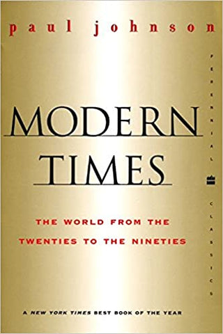 Modern Times  Revised Edition: World from the Twenties to the Nineties, The (Perennial Classics) [Paperback] Johnson, Paul by Paul Kapur, 2001