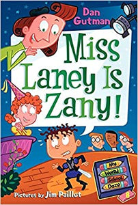 My Weird School Daze #8: Miss Laney Is Zany! [Paperback] Gutman, Dan and Paillot, Jim by ARORA B., 2010