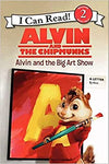 Alvin and the Chipmunk: Alvin and the Big Art Show (I Can Read Level 2) [Paperback] Huelin, Jodi by Hughes, Shirley, 2014