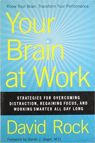 Your Brain at Work [Paperback] Rock, David by Romila, Thapar, 2013