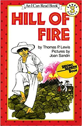 Hill of Fire (I Can Read Level 3) Thomas P. Lewis by Li Wang, 1983