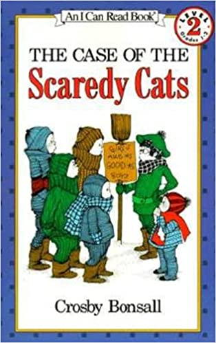 The Case of the Scaredy Cats (I Can Read Level 2) [Paperback] Bonsall, Crosby by Bonsall, Crosby, 1984