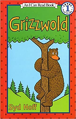 Grizzwold (I Can Read Level 1) [Paperback] Hoff, Syd by Hoff, Syd, 1984