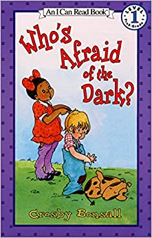 Who's Afraid of the Dark? (I Can Read Level 1) [Paperback] Bonsall, Crosby by Bonsall, Crosby, 2002