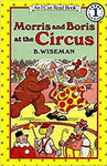 Morris and Boris at the Circus (I Can Read Level 1) [Paperback] Wiseman, B. by P.G., Wodehouse, 1990