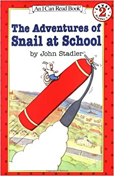 The Adventures of Snail at School (I Can Read Level 2) [Paperback] Stadler, John by Stallings, William, 1995
