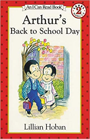 Arthur's Back to School Day (I Can Read Level 2) [Paperback] Hoban, Lillian by Hoban, Lillian, 1998