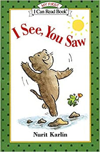 I See, You Saw (My First I Can Read) [Paperback] Karlin, Nurit by Annabel, Karmel, 1999
