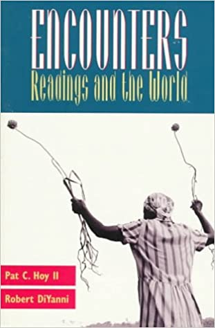 Encounters: Readings and the World Hoy, Pat C. and DiYanni, Robert J. by Huan Hsu, 1996