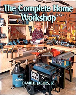 Complete Home Workshop Jacobs, David H. by Jacqui, Rose, 1994