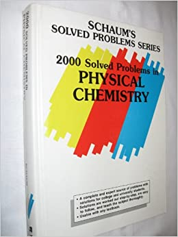 2000 Solved Problems In Physical Chemistry [Paperback] R. Clyde Metz by David E., Metzler, 1990