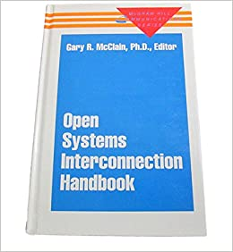 Open Systems Interconnection Handbook McClain, Gary R. by Scott McCloud, 1991