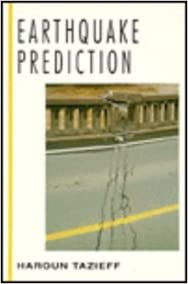 Earthquake Prediction (McGraw-Hill Horizons of Science) Tazieff, Haroun by Team Prabhat, 1992