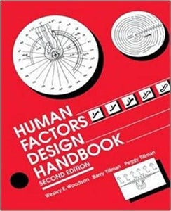 Human Factors Design Handbook [Hardcover] Woodson, Wesley; Tillman, Peggy and Tillman, Barry by Woolf ,  Snaith, 1991