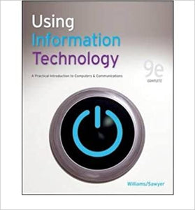 USING INFORMATION TECHNOLOGY 8E WILLIAMS by Zimmerman, 2009
