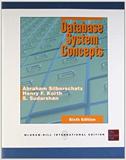 Database Systems Concepts Sixth Edition [Paperback] Silberschatz A by S, ra, Silberstein, 2011