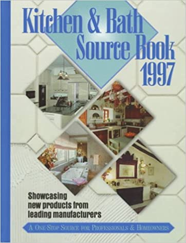 Kitchen and Bath Sourcebook 1997 (Kitchen & Bath Sourcebook) [Hardcover] Sweet's Group by James Grayson, Trulove, 1997