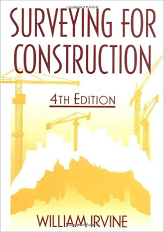 Surveying For Construction [Paperback] Irvine, William by Irvine, Welsh, Publication Year
