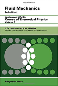 Fluid Mechanics: Vol 6 (Course of Theoretical Physics) [Paperback] Landau, L. D.; Lifshits, E.M.; Lifshitz, E.M. and Sykes, J.B. by Derek, L, y, 1987