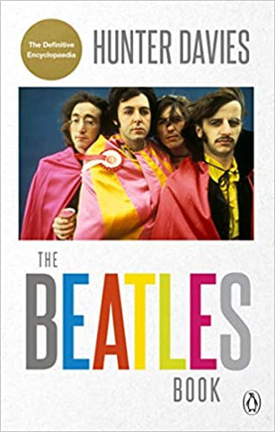 The Beatles Book [Paperback] Davies, Hunter by Davies, Kate, 2019