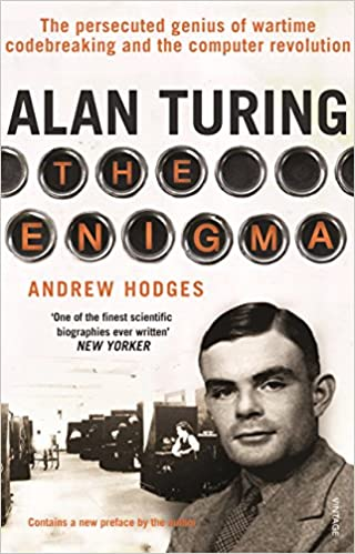 Alan Turing: The Enigma [Paperback] Hodges, Andrew by Hughes, Sali, 1992