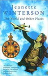 The World and Other Places [Paperback] Winterson, Jeanette by Fox, Jeffrey J, 1999