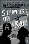 Strangers on a Train [Paperback] Highsmith, Patricia by Hilary Mantel, 1999