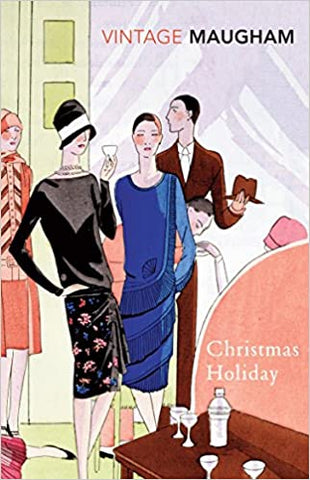 Christmas Holiday (Vintage Classics) [Paperback] Maugham, W. Somerset by Maugham, W. Somerset, 2001