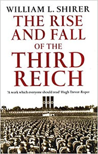 The Rise and Fall of the Third Reich [Paperback] William L. Shirer by Joakim, Z, er, 1991