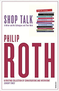 Shop Talk [Paperback] Roth, Philip by Philip, Roth, 2002