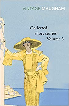 Collected Short Stories Volume 3 (Vintage Classics) (Maugham Short Stories) [Paperback] Maugham, W. Somerset by Maugham, W. Somerset, 2002