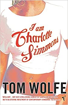 I Am Charlotte Simmons [Paperback] Wolfe, Tom by Mo, Yan, 2005