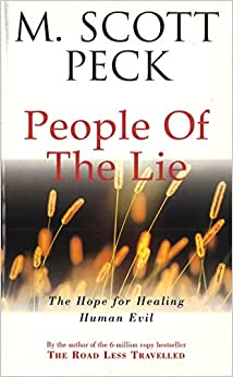 The People Of The Lie (Arrow New-Age) [Paperback] Peck, M. Scott by Lostetter, Marina J., 1990