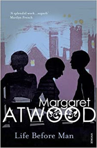 Life Before Man Atwood, Margaret by Margaret Atwood, 1996