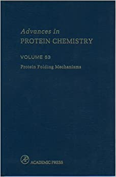 Protein Folding Mechanisms: 53 (Advances in Protein Chemistry) Richards, Frederic M.; Eisenberg, David S. and Kim, Peter S. by Abby; Bol, , Harjinder, Mike ,  Singh Professor, Thompson, 2000