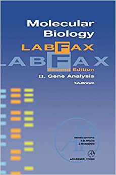 Molecular Biology LabFax: Gene Analysis: 2 [Hardcover] Brown, T. A. by Arthur M., Silverstein, 1998